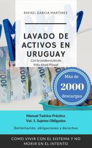 """Libro """"Lavado de Activos en Uruguay – Manual Teórico Práctico"""""""